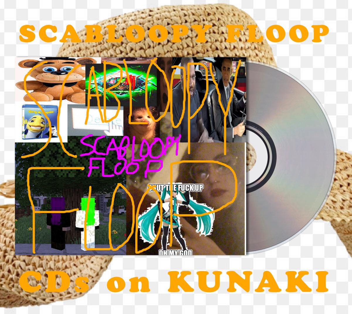 Scabloopy Floop CD