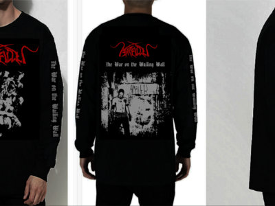 """The War On The Wailing Wall"" official Long Sleeve. main photo"