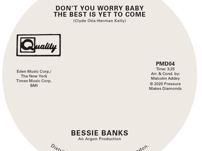 "Bessie Banks – Don't You Worry Baby The Best Is Yet To Come / Try To Leave Me If You Can – 7"" vinyl main photo"