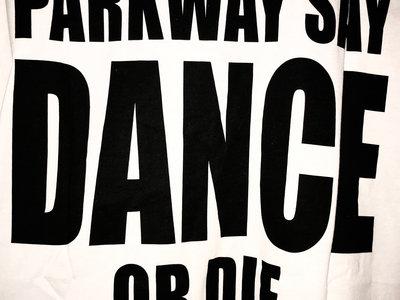 Dance or Die T main photo