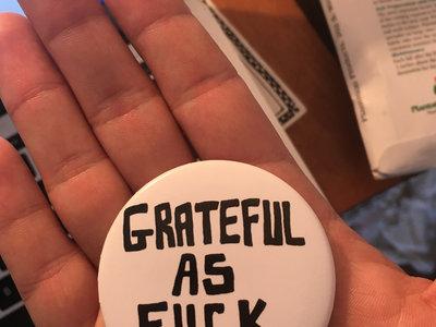 Grateful As Fuck Button main photo