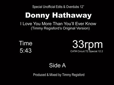 "A Special Unofficial Edits, Overdubs & Unreleased Remixed Donny Hathaway "" I love you more then you'll ever know "" Colored Vinyl Repress Release. main photo"