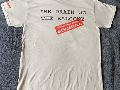 The Drain On The Balcony T-Shirt main photo