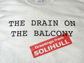 The Drain On The Balcony T-Shirt photo