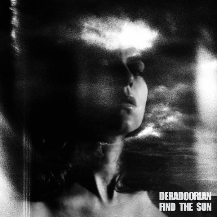 """Deradoorian, """"Find the Sun"""""""