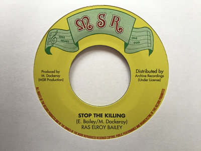 "RAS EL ROY - STOP THE KILLING (MSR/Archive 7"") main photo"