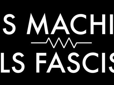 THIS MACHINE KILLS FASCISTS stickers main photo