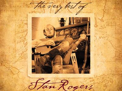 Stan Rogers - The Very Best - Hi-Res Audio Version (96Khz/24bit Remaster) main photo