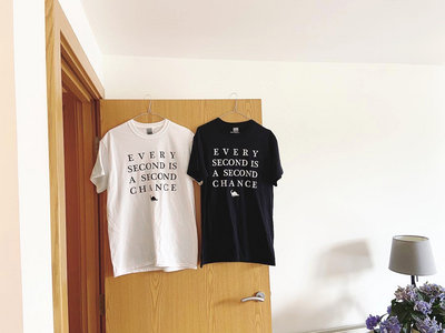Every Second is a Second Chance T-shirt (White/Black) main photo