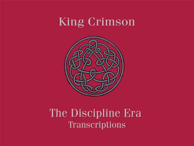 The Discipline Era Transcriptions - King Crimson main photo