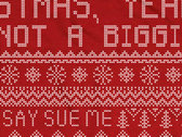 Say Sue Me Christmas (it's not a biggie) faux 'knit' print sweatshirt (2 colour options) photo