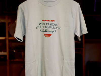 The Radio Dept. · Death To Fascism T-shirt (new color: SkyBlue) main photo