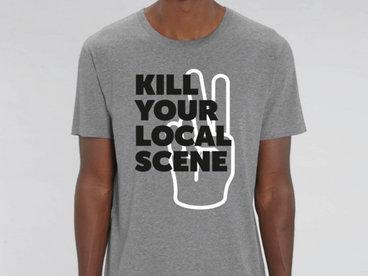 Kill your local scene T-shirt main photo