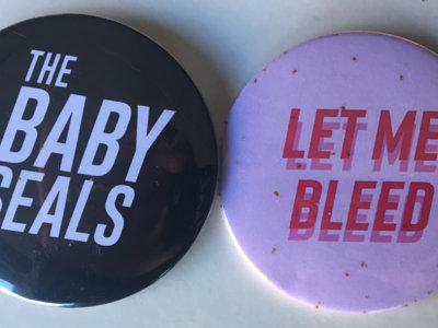 Let Me Bleed & Baby Seals badges duo main photo