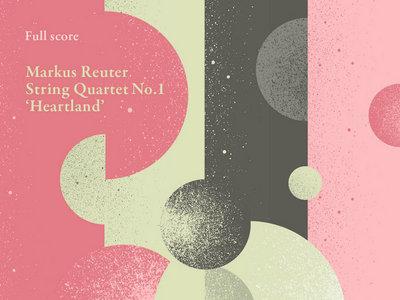 Markus Reuter - Full Score for String Quartet (PDF Version) main photo