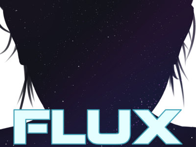 Flux: Chapter One main photo