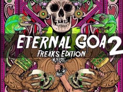 """Boleto para """"Eternal Goa Freak Edition 2"""" @ Nahual Can 8/9 de enero de 2021 foto principal"""