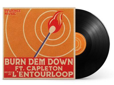 "L'Entouloop Remix ""Burn Dem Down Feat Capleton"" Vinyl 7' main photo"