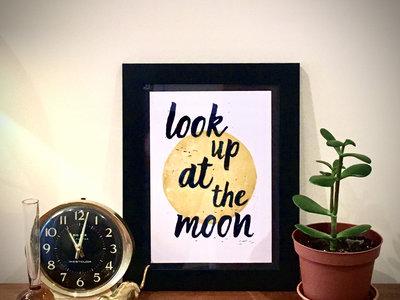 *NEW* 'Look up at the Moon' lyric print main photo