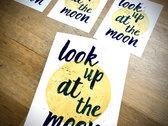 *NEW* 'Look up at the Moon' lyric print photo