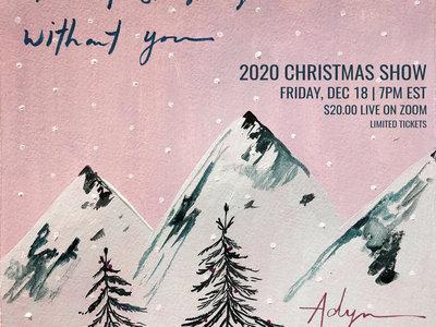 Tickets - 2020 Zoom Christmas Show (Dec 18th 2020) main photo