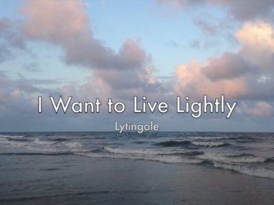 I Want to Live Lightly - sheet music main photo