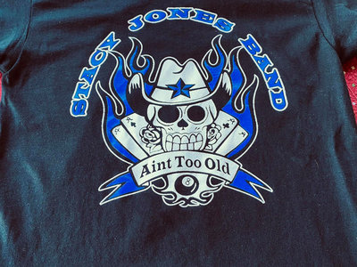 Aint Too Old or too Blue T Shirt main photo