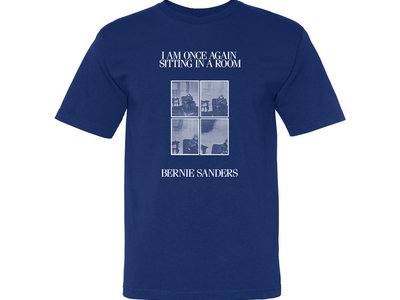 """""""I Am Once Again Sitting In A Room"""" T-Shirt main photo"""