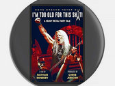 """""""I'm Too Old for This Sh*t!"""" Movie Poster Merchandise photo"""