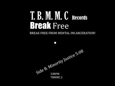 """The Black Man's Music Collation for Justice (T.B.M.M.C) - Break Free - LIMITED EDITION 7"""" CLEAR VINYL main photo"""
