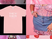 They/Them Euphoria Tee (in pink + black) photo