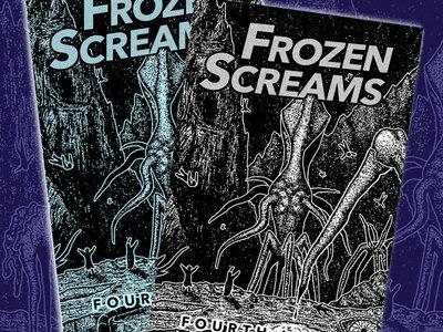 Frozen Screams Zine #4 (NOW SHIPPING!) main photo