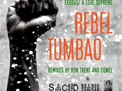"""AVAILABLE NOW FOR PRE-ORDER: Rebel Tumbao - Exodus/ A Love Supreme - Remixes by Ron Trent and Eqwel - 10"""" Color Vinyl Cat#SRM.10.2 - Dub Reggae/ House/ Tech - Release Date: 3.24.21 main photo"""