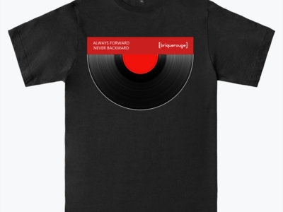 Always Forward Never Backward Limited Edition Brique Rouge T-Shirt - order before March,20 main photo