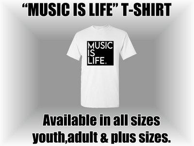 Music Is Life T-Shirt main photo