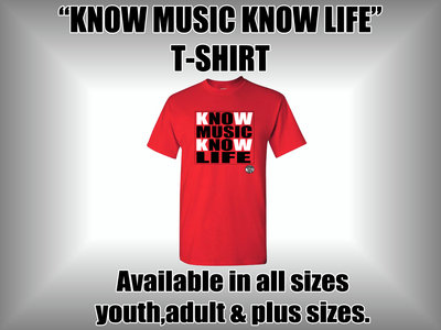 Know Music Know Life T Shirt (RED) main photo