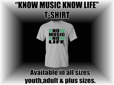 Know Music Know Life (Gray) main photo