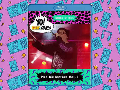 Yo! GIBTV RAPS: The Collection Vol. 1 (Blu-Ray) main photo