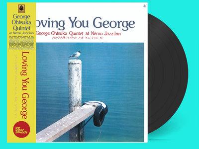 George Otsuka Quintet - Loving You George Special LP Edition (Black Vinyl) main photo