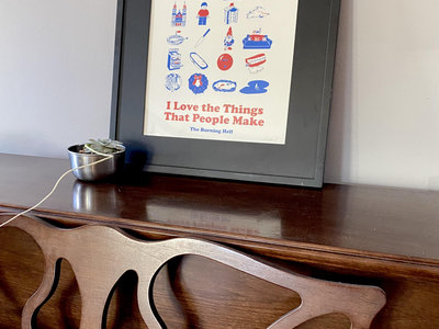 """Limited Edition Screen Printed """"I Love The Things That People Make"""" Poster main photo"""