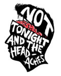 Not Tonight and the Headaches image