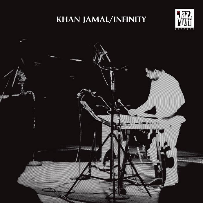"Khan Jamal, ""Infinity"""