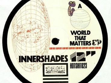Innershades - A World That Matters EP - REPRESS main photo