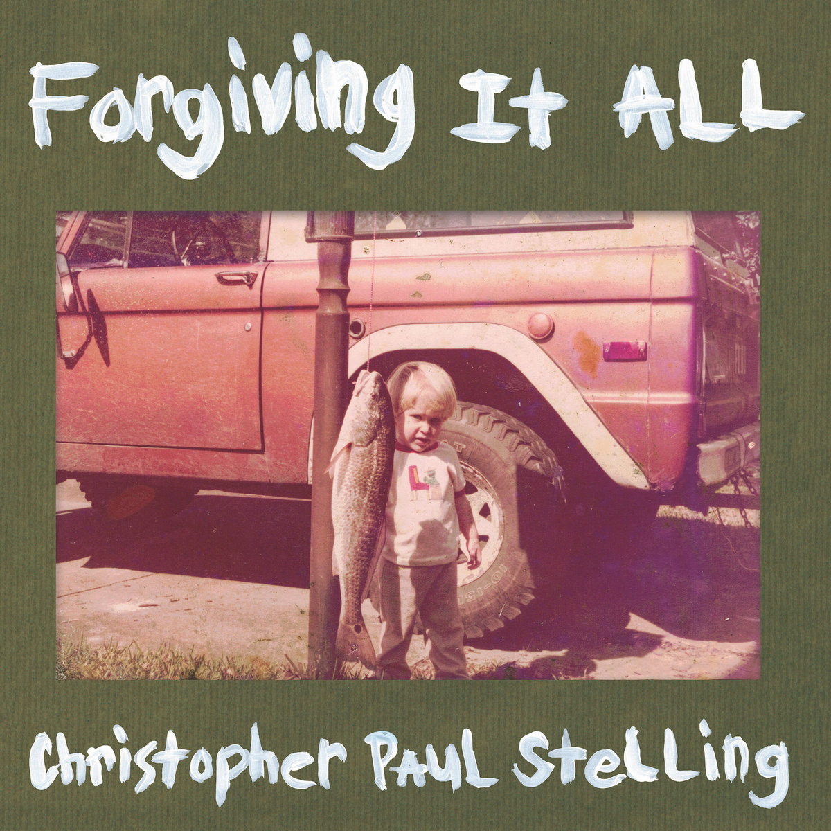 Forgiving It All | Christopher Paul Stelling
