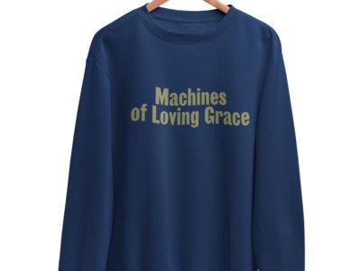 Machines of Loving Grace Sweatshirt // Limited Edition main photo