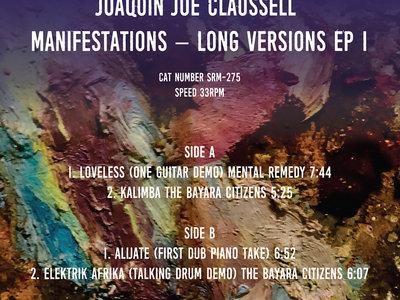 "Joaquin Joe Claussell - Manifestation's Limited Color Vinyl 12"" Vinyl EP One main photo"