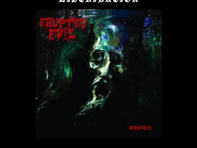 Erupted Evil - Ghoul (Jewel Case) main photo