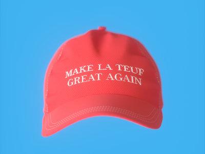 """MAKE LA TEUF GREAT AGAIN"" Cap main photo"