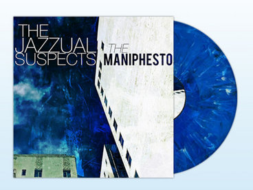 Pre-order Limited Edition 180 Gram Colored Vinyl format of 'The Maniphesto' from The Jazzual Suspects main photo