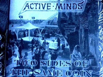"""Active Minds - Two Sides Of The Same Coin 7"""" EP main photo"""